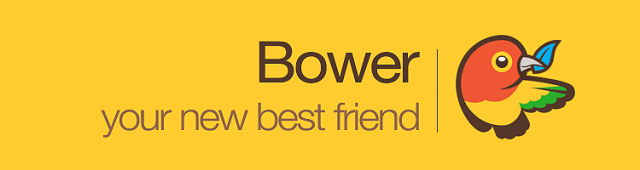 Bower, your new best friend