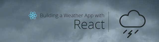 Build a weather app with React, Babel and Webpack