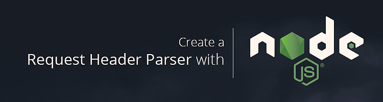 Create a Request Header Parser Microservice in Node js – StartJS